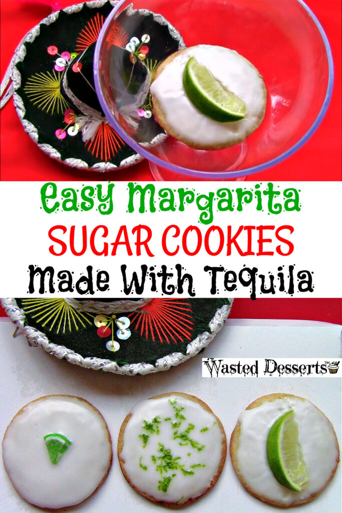Easy Margarita Sugar cookies made with tequila