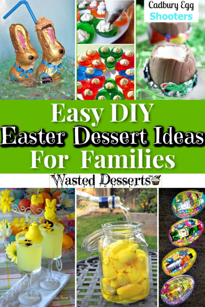 Easy Easter Desserts ideas for adults, for kids, and families.